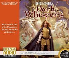 Dark Whispers [Library]: The Unicorn Chronicles: Book Three (The Unicorn Chroni