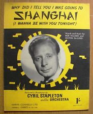 "RARE 4 PAGE VINTAGE MUSIC SHEET  "" SHANGHAI ""   BROADCAST BY  CYRIL STAPLETON"