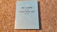 BROMLEY INVICTA LODGE BY-LAWS c1972 KENT FREEMASONS FREEMASONRY MASONIC