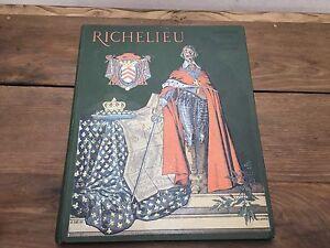 RICHEULIEU par T CAHU et M LELOIR / Livre ancien /Livre Rare