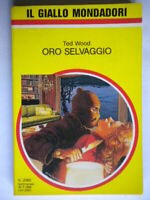Oro selvaggioWood TedMondadori1988giallo2060reid bennett isaac asimov 817