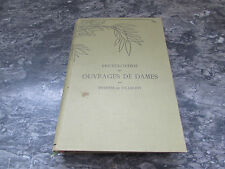 encyclopedie des ouvrages de dames therese de dillmont 1937