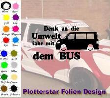denk an die Umwelt fahr mit dem Bus Aufkleber Sticker JDM Fun Hater VW Geil
