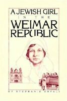 A Jewish Girl in the Weimar Republic (Paperback or Softback)