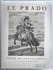 1939-Le Prado-Louis Gielly-Conservateur au Musée d'Art et d'Histoire - Lib.Plon