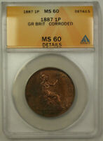 1887 Great Britain 1 Penny Coin Queen Victoria ANACS MS 60 Details Corroded