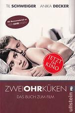 Zweiohrküken von Anika Decker und Til Schweiger / Buch zum Film