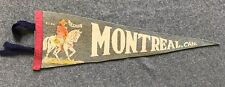 VINTAGE MONTREAL QUEBEC CANADA Felt Pennant ANTIQUE RCMP Mounties POLICE Horse