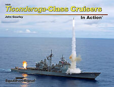 Ticonderoga-Class Cruisers in Action (Squadron Signal 14038)