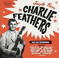 Charlie Feathers - Jungle Fever 1955-1962 Recordings [New CD] Spain - Import