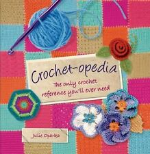 Crochet-opedia Crocheting Book Guide, Hardcover, Spiral Bound, Crafts Oparka