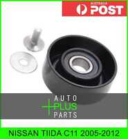 Fits NISSAN TIIDA C11 Idler Tensioner Drive Belt Bearing Pulley