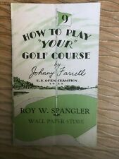 Johnny Farrell How to Play 'Your' Golf Course 1929