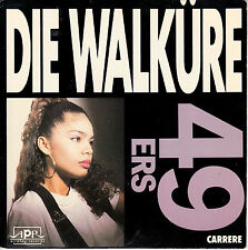 "7"" 45 TOURS FRANCE 49 ERS ""Die Walküre"" 1988 ELECTRO HOUSE"