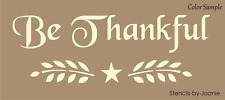 STENCIL Be Thankful Harvest Wheat Willow Branch Star Country Fall Primitive Sign