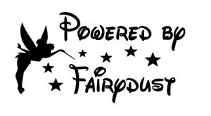 Vinyl Decal for Window - Powered by Fairydust (Disney Tinkerbell)