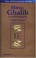 Mirza Ghalib : A Creative Biography by Natalia Prigarina