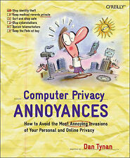 NEW Computer Privacy Annoyances by Dan Tynan