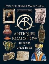 Antiques Roadshow: 40 Years of Great Finds, Allum, Marc, Atterbury, Paul, New Bo