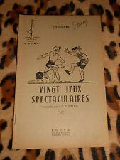 VINGT JEUX SPECTACULAIRES recueillis par J.-P. Dutilleul  - COTRA, 1952