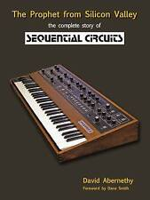 NEW The Prophet from Silicon Valley: The Complete Story of Sequential Circuits
