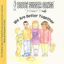 NEW We Are Better Together (Bobby Susser Songs for Children) (Audio CD)