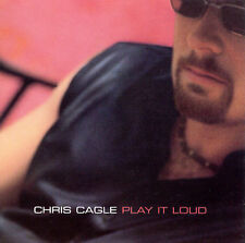 Play It Loud by Chris Cagle (CD, Oct-2000, Capitol Nashville)