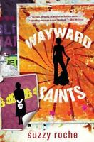 BRAND NEW BOOK Wayward Saints by Suzzy Roche (2012, Hardcover)