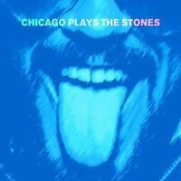 Chicago Plays The Stones - Chicago Plays The Stones [VINYL] [CD]