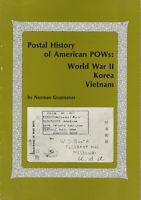 Postal History of American P.O.W.s:  World War II, Korea, Vietnam, handbook