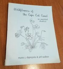 Wildflowers Of The Cape Cod Canal 100pg Softcover Digregorio & Wallner Rare 1985