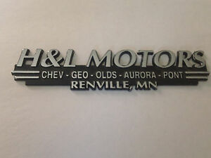 H & L Motors Chev Geo Olds Renville MN Metal Dealer Badge Emblem Ornament Trim