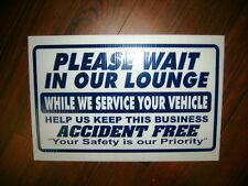 Auto Repair Shop Sign: Please Wait In Lounge