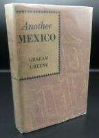 Another Mexico ~ Graham Greene ~ True First 1st/1st US Edition ~ Original DJ
