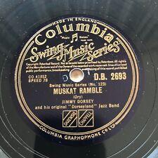 78rpm Jimmy Dorsey - Muskat Ramble / That's a Plenty Columbia DB2693 shellac