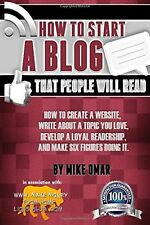 How to Start a Blog that People Will Read: How to create a website w... NEW BOOK