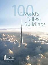 100 of the World's Tallest Buildings by Council on Tall Buildings and Urban...