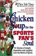 CHICKEN SOUP FOR THE SPORTS FAN'S SOUL - 101 stories