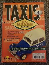 FASCICULE ALTAYA TAXIS DU MONDE N°4 SAIGON CITROEN TRACTION 11 1955