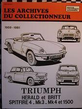 revue technique TRIUMPH SPITFIRE MK3 & MK4 + HERALD + BRITT  1959-1981