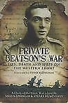 PRIVATE BEATSON'S WAR: Life, Death and Hope on the Western Front, Humphreys, Edi