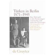 Turken In Berlin, 1871-1945