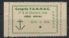 TIMBRE VIGNETTE CONGRES F.A.M.M.A.C. AERO NAVAL 1946