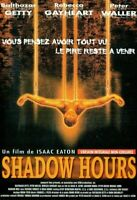 DVD Shadow Hours VERSION INTEGRALE NON-CENSUREE NEUF