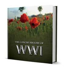 The Concise History of WWI (Little Book), New, Pat Morgan Book