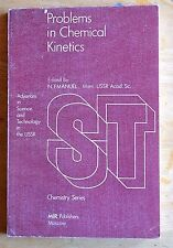 Problems in Chemical Kinetics Science Tech Emanuel MIR Publishers Moscow 1981