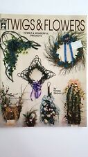 Twigs & Flowers Craft Pattern Book Nelson Wreaths Topiary Tree Floral Baskets