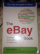 The eBay Book: Essential Tips for Buying and Selling on eBay.co.uk by David Bel…