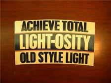 Old Style Light Beer Light-osity Promo Sign 1992