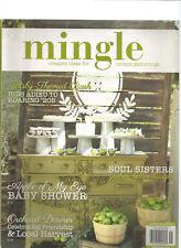 MINGLE MAGAZINE CREATIVE IDEAS FOR UNIQUE GATHERINGS VOL.4 #2 SPRING 2014
